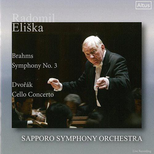 Radomil Eliska Brahms Symphony No. 3 Dvorak Cello Concerto Sapporo Symphony Orchestra