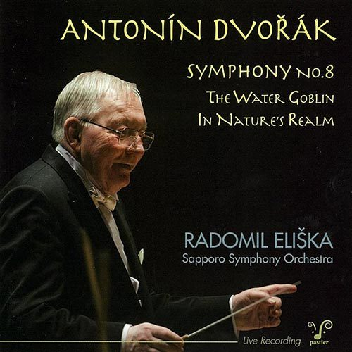 Dvorak Symphony No. 8 The Water Goblin In Nature's Realm Radomil Eliska Sapporo Symphony Orchestra