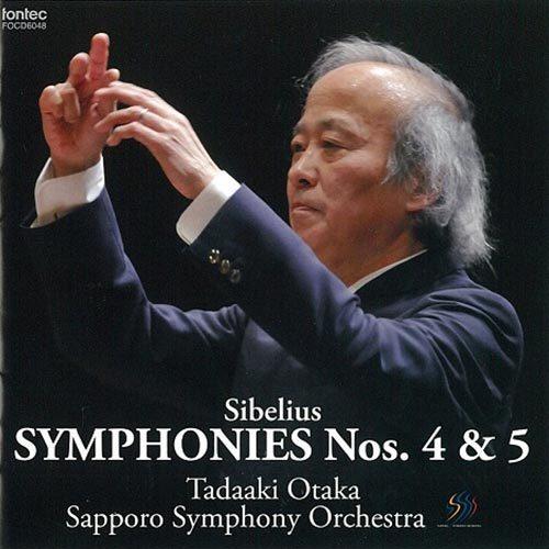 Sibelius Symphonies Nos. 4 & 5 Tadaaki Otaka Sapporo Symphony Orchestra