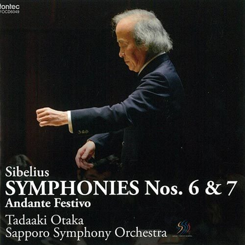 Sibelius Symphonies Nos. 6 & 7 Andante Festivo Tadaaki Otaka Sapporo Symphony Orchestra