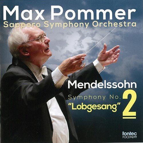 Max Pommer Sapporo Symphony Orchestra Mendelssohn Symphony No. 2